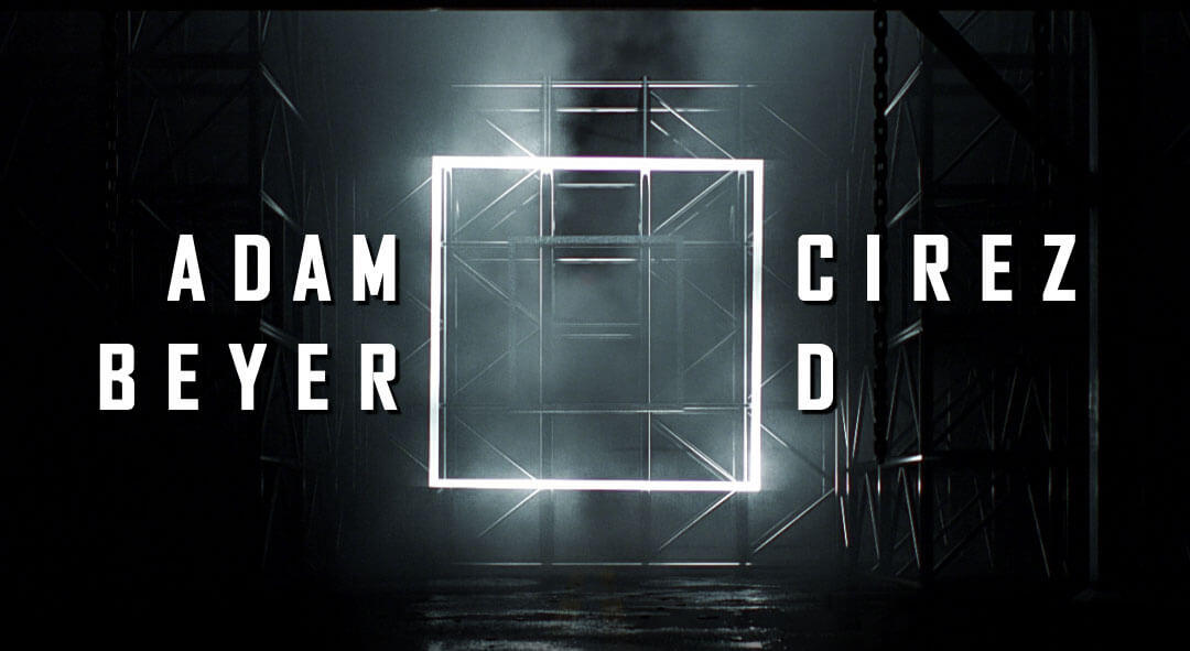 Adam Beyer ◻︎ Cirez D